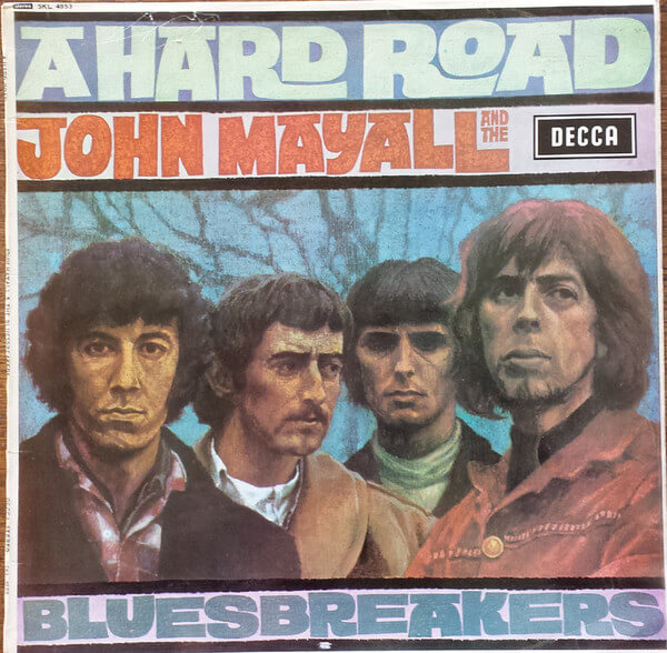 A Hard Road by John Mayall and the Bluesbreakers