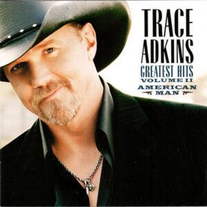 Greatest Hits Volume II - American Man by Trace Adkins